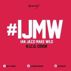Ian Jazzi - #IJMW