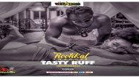 Rootikal Swagger – Tasty Ruff (Prod. by IbeeOnDeBeatz) [DOWNLOAD]                                         […]