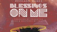 Reekado Banks – Blessings On Me (Prod. by Princeton) [DOWNLOAD]                                       […]