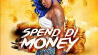 Shatta Michy – Spend Di Money [DOWNLOAD]