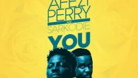 Afezi Perry – YOU ft. Sarkodie (Prod. by Willis Beatz) [DOWNLOAD]                                       […]