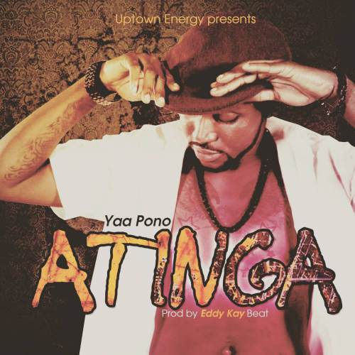 Yaa Pono – Atinga (Prod by Eddy Kay Beatz) [DOWNLOAD]