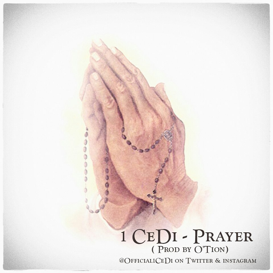 1Cedi – Prayer (Prod By O'tion) [DOWNLOAD]