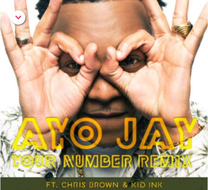 Ayo Jay Your Number Remix Ft Chris Brown Kid Ink Ghclick Com