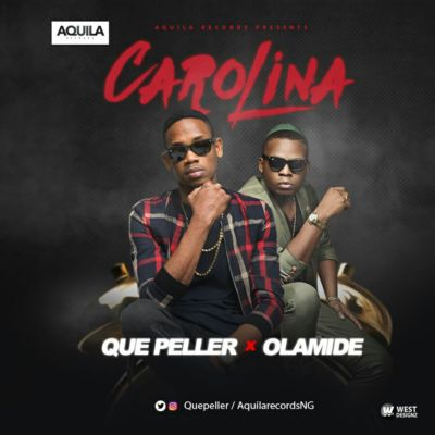 AQUILA RECORDS' artiste/magician QUE PELLER is back with a fresh tune titled CAROLINA and it features YBNL head honcho, OLAMIDE. Still relishing the success of his debut single/video ELENIYAN, QUE […]