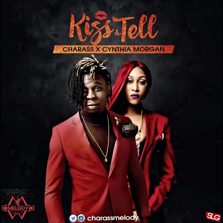 Melody Music presents Charass with the Benjamz-produced 'Kiss & Tell' featuring Cynthia Morgan. The artiste who just launched the new label 'Melody Music' with manager John Ake croons in English […]