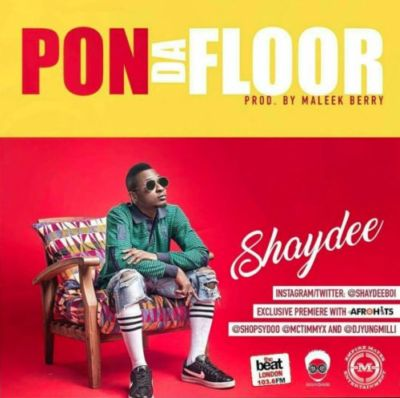 """After the release of his record titled """"Smile"""" EME signed artiste, Shaydee thrills once more with this new record titled """"Pon Da Floor"""" which was produced by Maleek Berry. stream […]"""