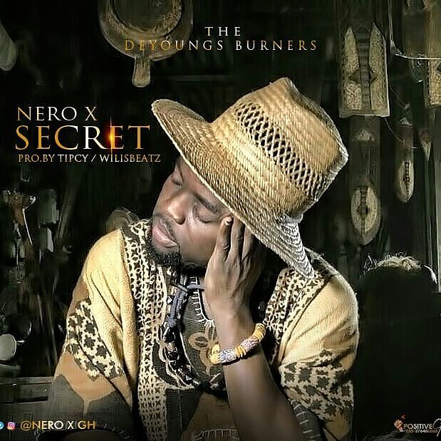 Nero X – Secrete (Prod By Tipsy x Willis Beatz) [DOWNLOAD]
