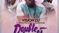 We bring you the official instrumental to the jux newly released banger by Vision DJ dubed Double trouble which features Sarkodie and King Promise. instrumentation by Kuvie. yall rappers can […]
