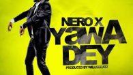 Nero X – Yawa Dey (Prod By Willis Beatz) [DOWNLOAD]