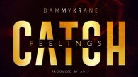 The usual suspekt act, also known as the Enterkraner, Dammy Krane is out with a new tune titled 'Çatch feelings'. The impressive cut, and his second single after his controversial […]