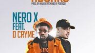 Nero X – Adonko ft. Dr Cryme [DOWNLOAD]
