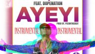 E.L – Ayeyi ft Dope Nation (Instrumental) [DOWNLOAD]