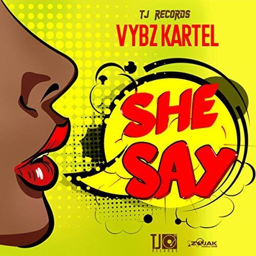 Vybz Kartel – She Say (Prod  by TJ Records) | GHclick Com