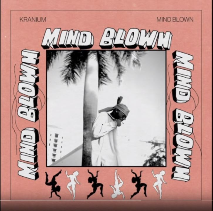 Kranium – Mind Blown (Prod. by Young John) [DOWNLOAD]                                           […]