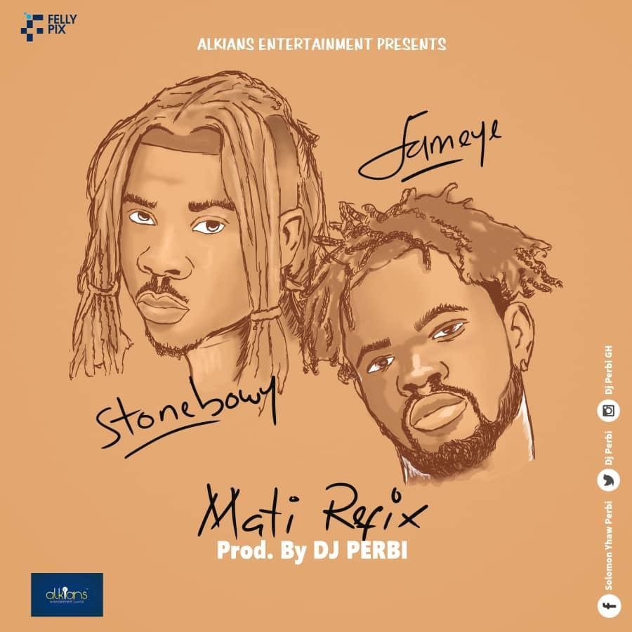 Fameye x StoneBwoy – Mati (Refix) (Prod by DJ Perbi)                    […]