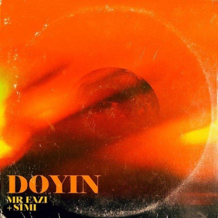 Mr Eazi – Doyin ft. Simi [DOWNLOAD]                   DOWNLOADMP3