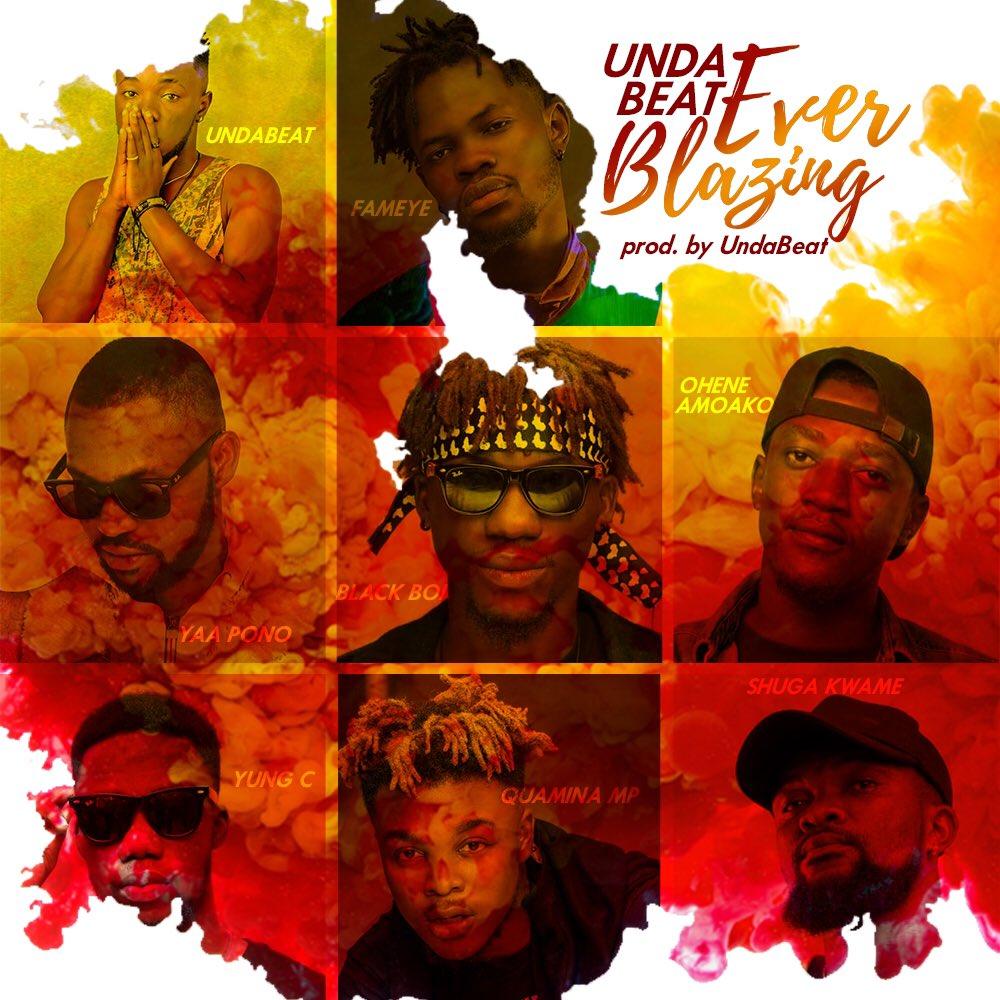 Unda Beat – Ever Blazing ft. Yaa Pono x Fameye x Quamina Mp x Shuga Kwame x Black Boi x Ohene Amoako x Yung C [DOWNLOAD]    […]