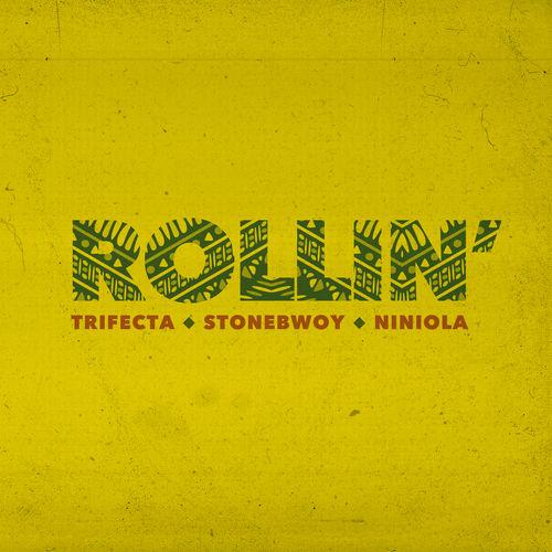 Stonebwoy - Rollin ft. Trifecta & Niniola