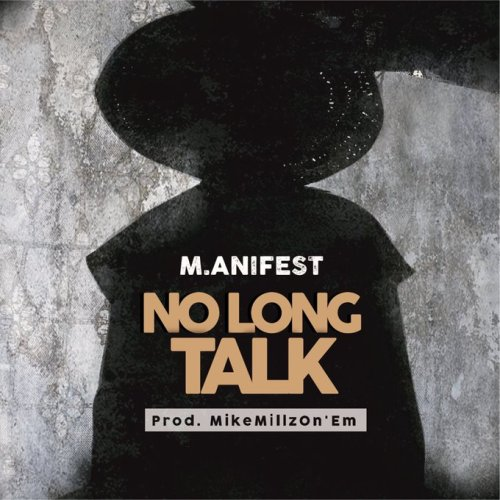 "Africa's Best Rapper, M.anifest comes out with this sizzling Hip-Hop song titled ""No Long Talk"". He goes hard and throws all the punchlines and jabs on this song to whom […]"