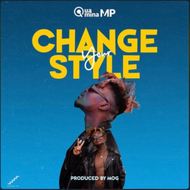 """Ghanaian rapper and singer Quamina Mp brings to us finally the awaited tune dubbed """"CHANGE YOUR STYLE"""". The song was produced by MOG Beatz. Listen and download below.   […]"""