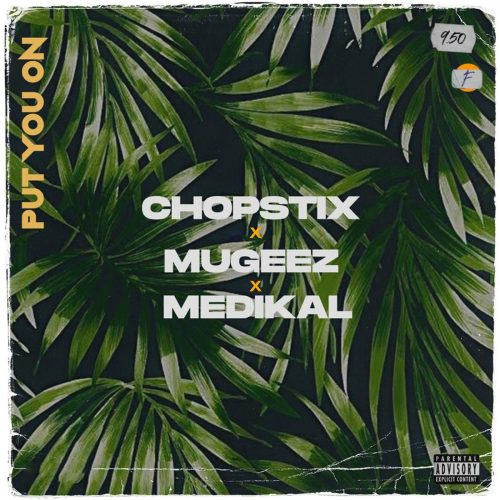 Nigerian afrobeat producer – Chopstix taps highly rated Ghanaian vocalist – Mugeez and rapper Medikal on this lovely song titled 'Put You On'.He puts in much effort on this potential […]