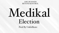 Rapper MEDIKAL Comes through with this brand new freestyle tagged Election.In this freestyle he talks about some funny issues in regards to the upoming december 7th election. stream and download […]